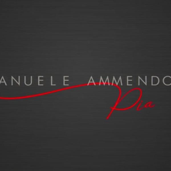 Pia – Emanuele Ammendola